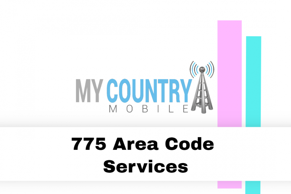775 Area Code Services - My Country Mobile